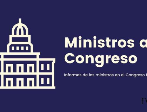 Presentaciones de los Ministros en el Congreso Nacional